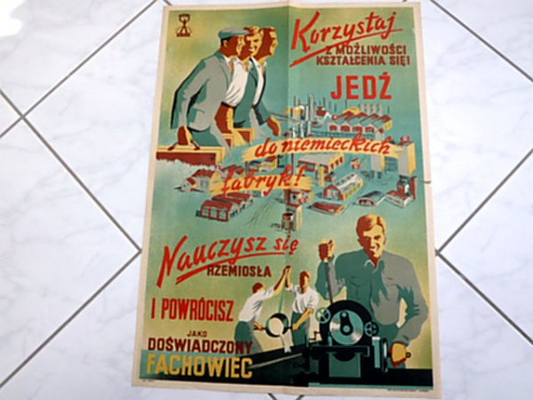 Third Reich recruitment poster for Polish craftsmen (workers) to work and train in German factories in the city of Essen